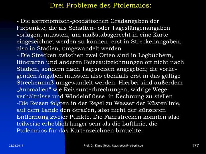 Drei Probleme des Ptolemaios: