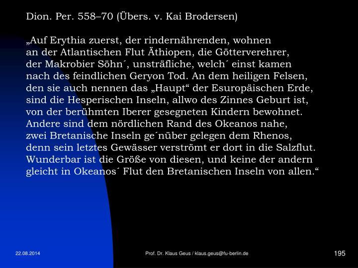Dion. Per. 558–70 (Übers. v. Kai Brodersen)