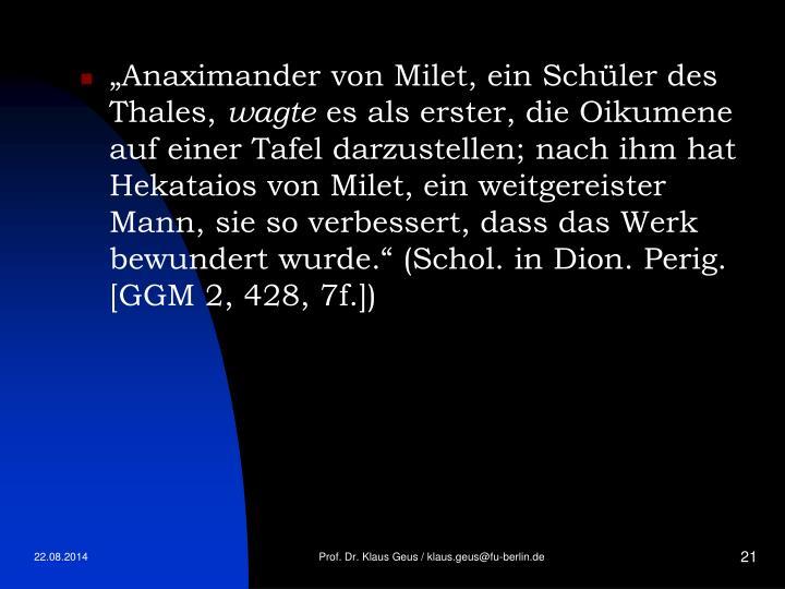 """""""Anaximander von Milet, ein Schüler des Thales,"""