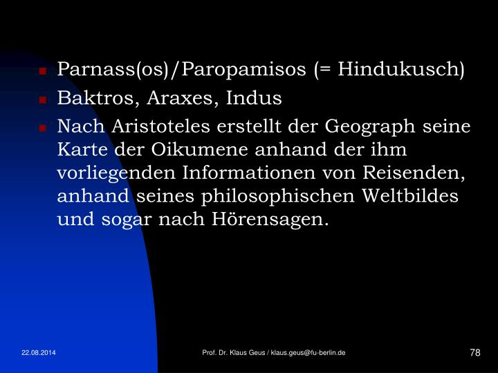 Parnass(os)/Paropamisos (= Hindukusch)