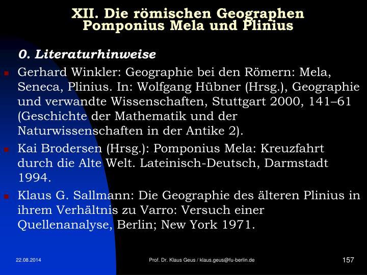 XII. Die römischen Geographen