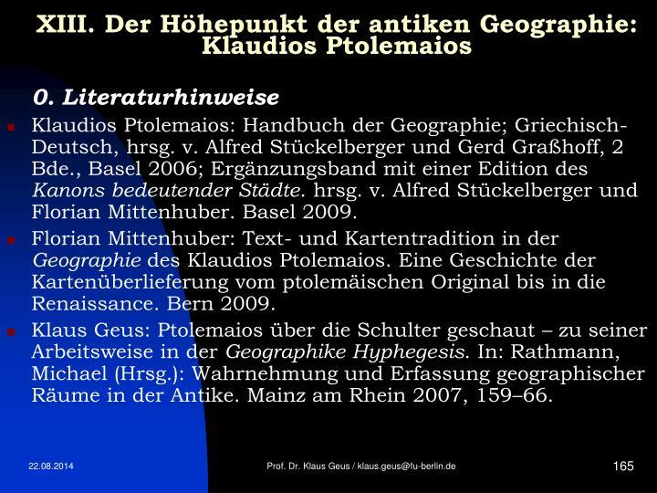 XIII. Der Höhepunkt der antiken Geographie: Klaudios Ptolemaios