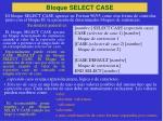 bloque select case