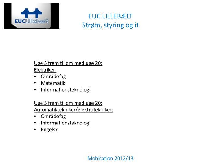 EUC LILLEBÆLT