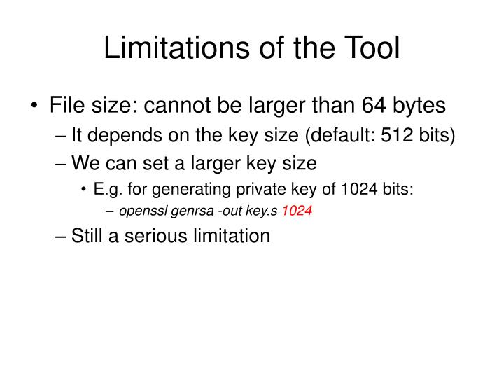 Limitations of the Tool