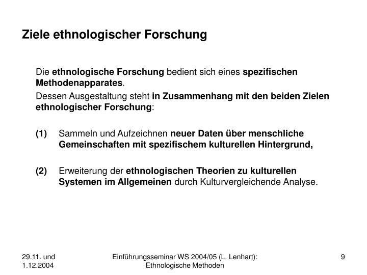 Ziele ethnologischer Forschung