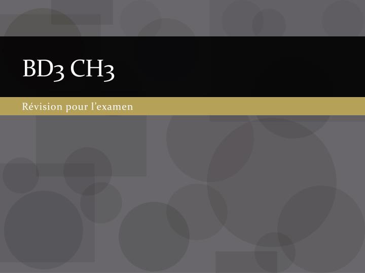bd3 ch3