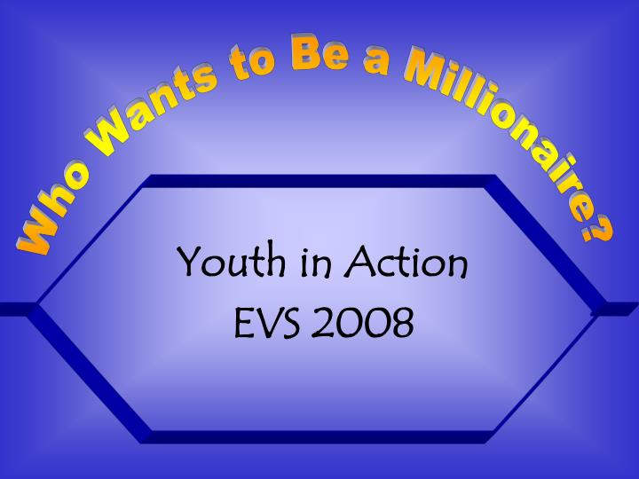 Youth in action evs 2008
