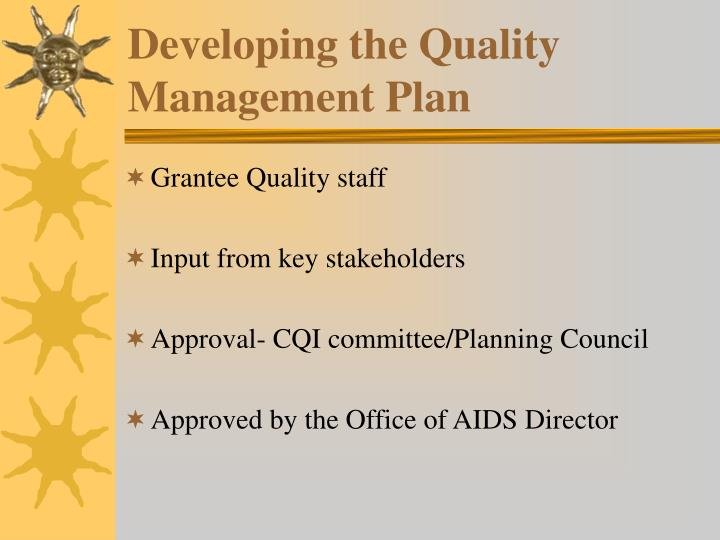 Developing the Quality Management Plan