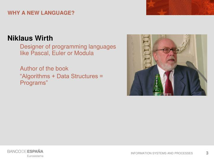 Why a new language1