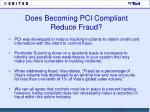 does becoming pci compliant reduce fraud