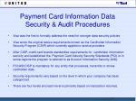 payment card information data security audit procedures