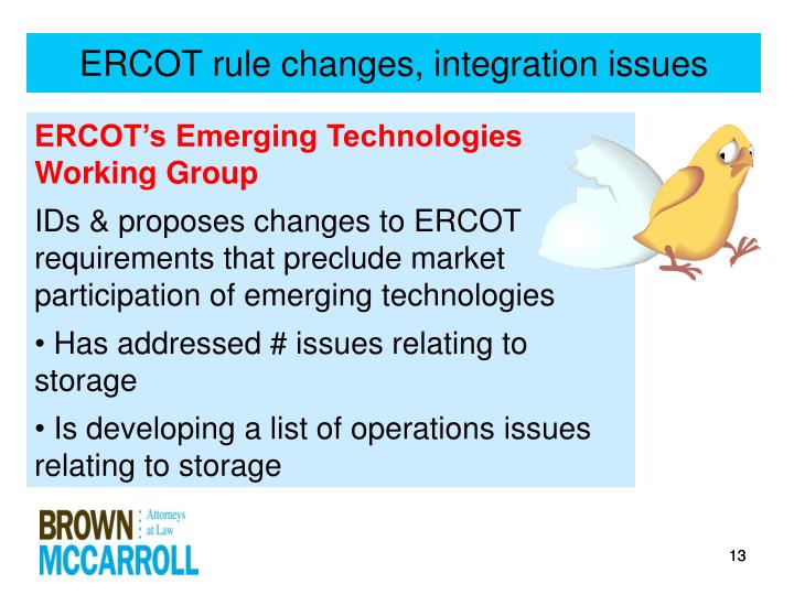 ERCOT rule changes, integration issues