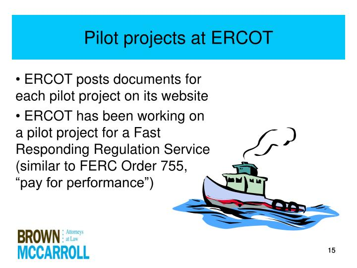 Pilot projects at ERCOT