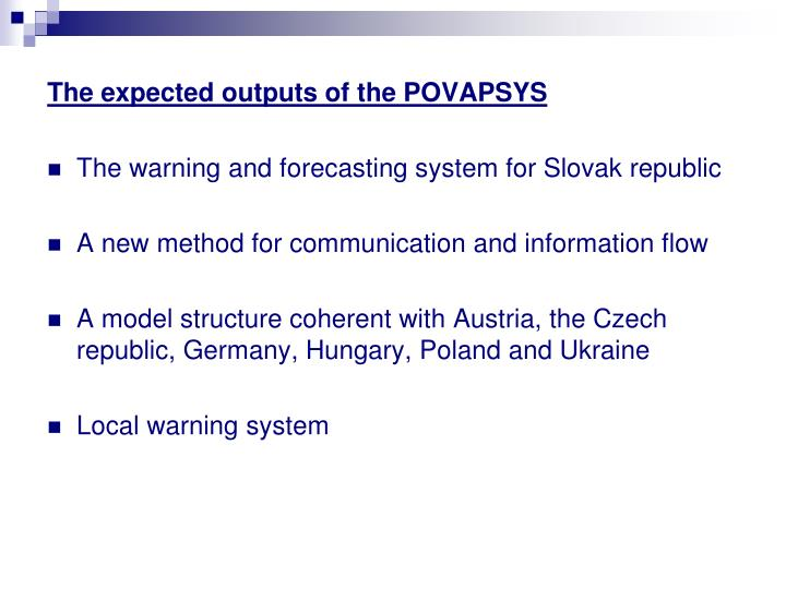 The expected outputs of the POVAPSYS