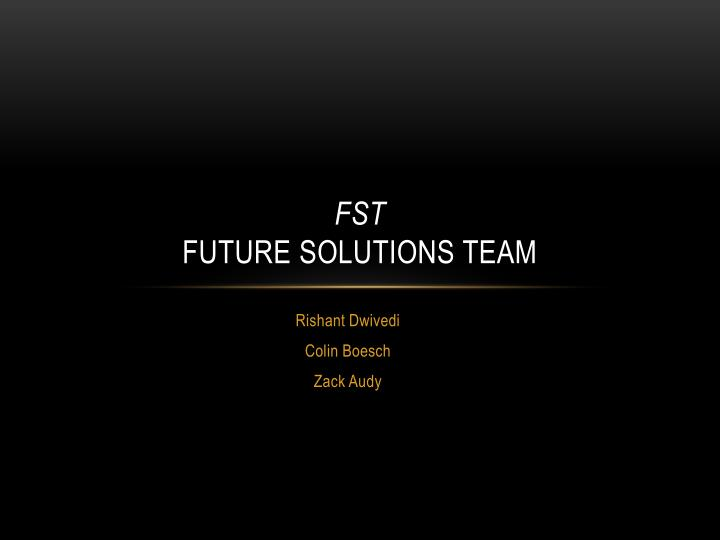 Fst future solutions team