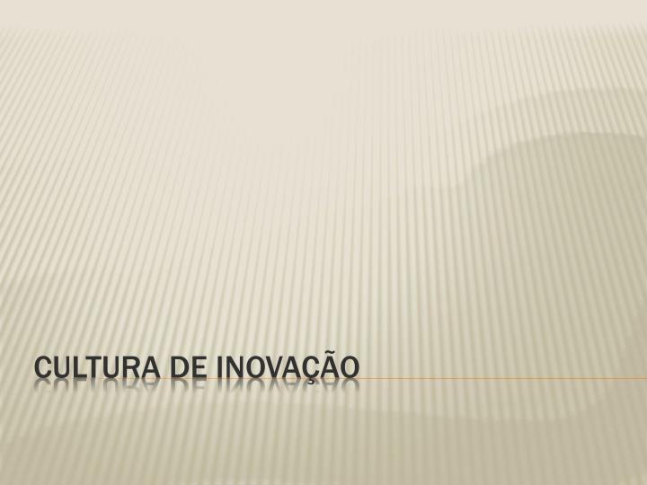 cultura de inova o n.