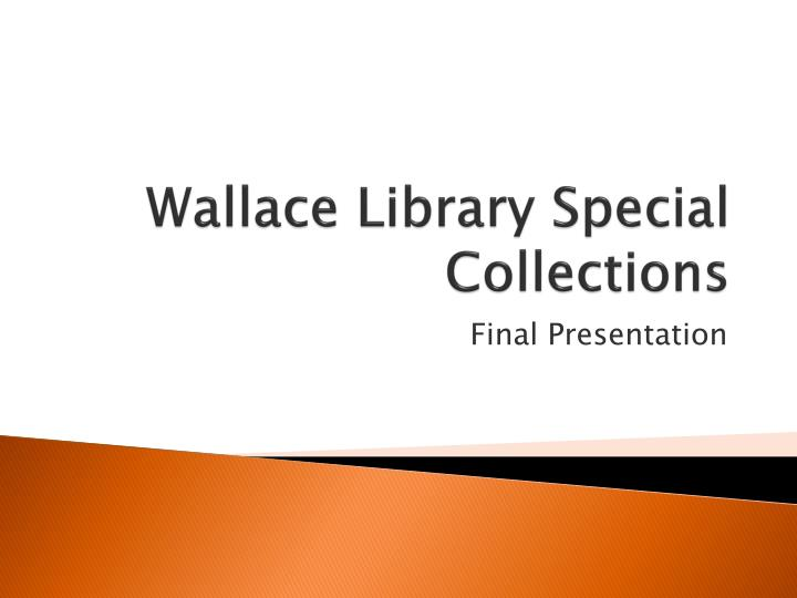 wallace library special collections n.