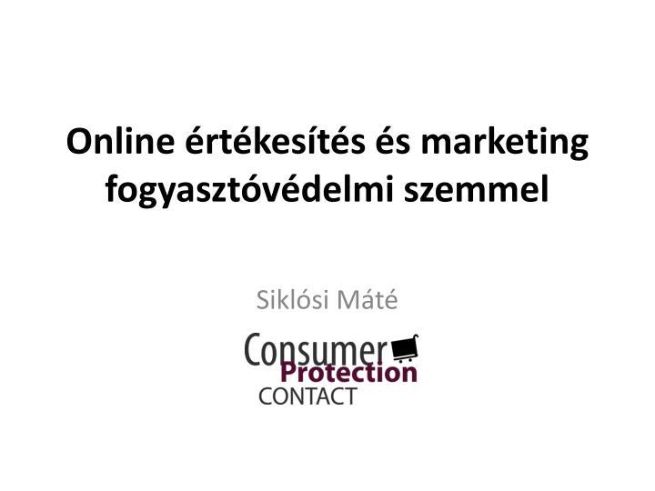 online rt kes t s s marketing fogyaszt v delmi szemmel n.