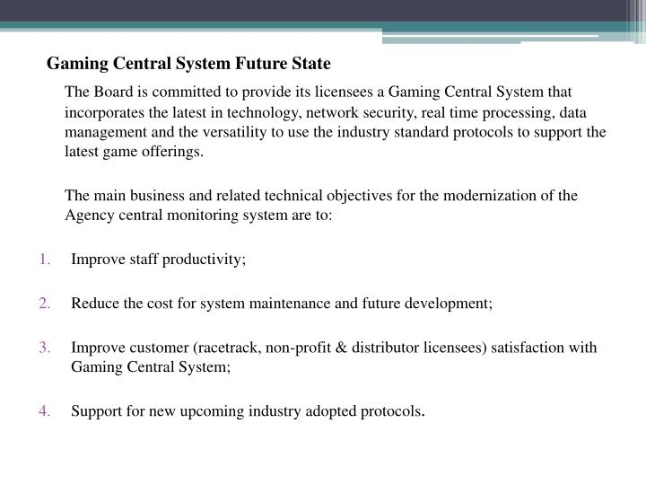 Gaming Central System Future State