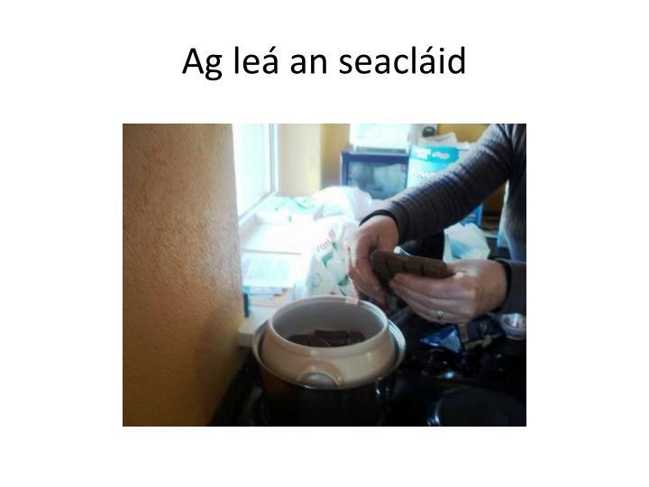 Ag le an seacl id