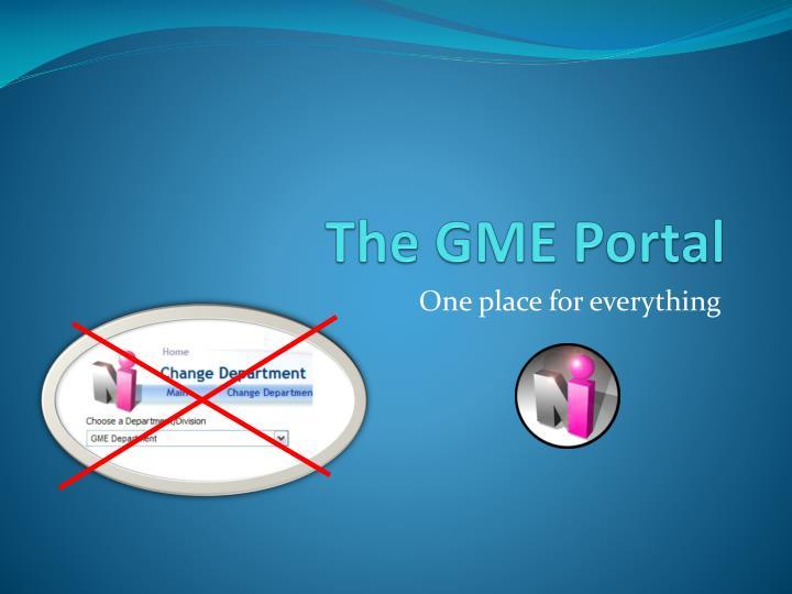 the gme portal n.