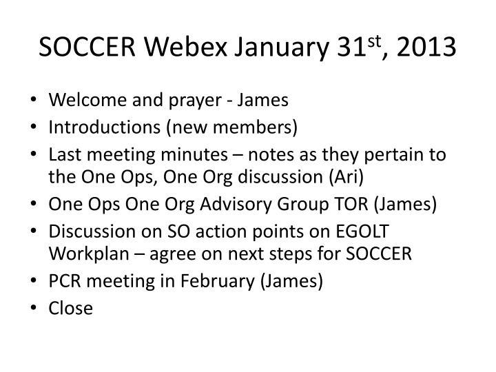 Soccer webex january 31 st 2013
