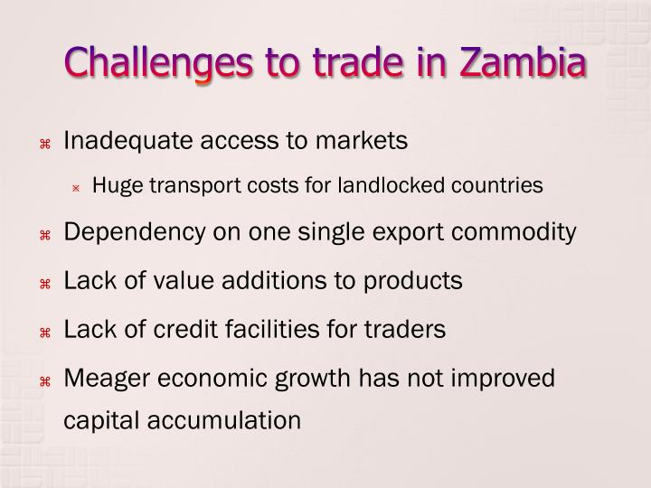 Challenges to trade in Zambia