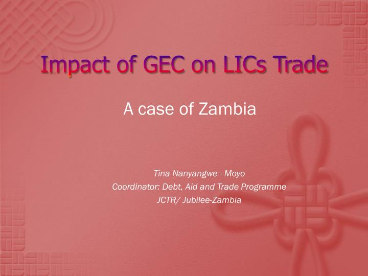 Impact of gec on lics trade
