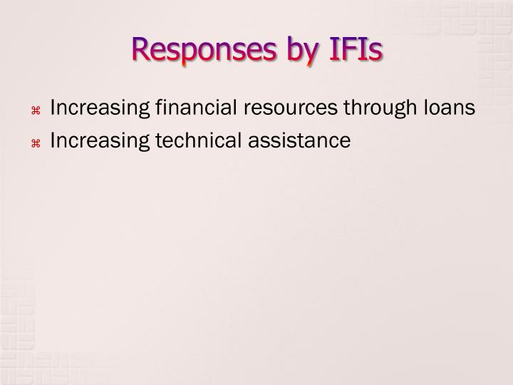 Responses by IFIs