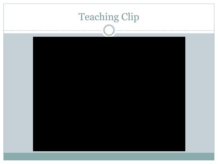 Teaching Clip