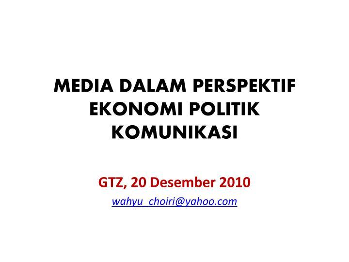 media dalam perspektif ekonomi politik komunikasi n.