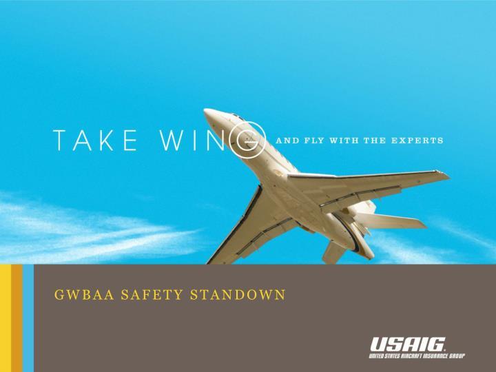 Gwbaa safety standown