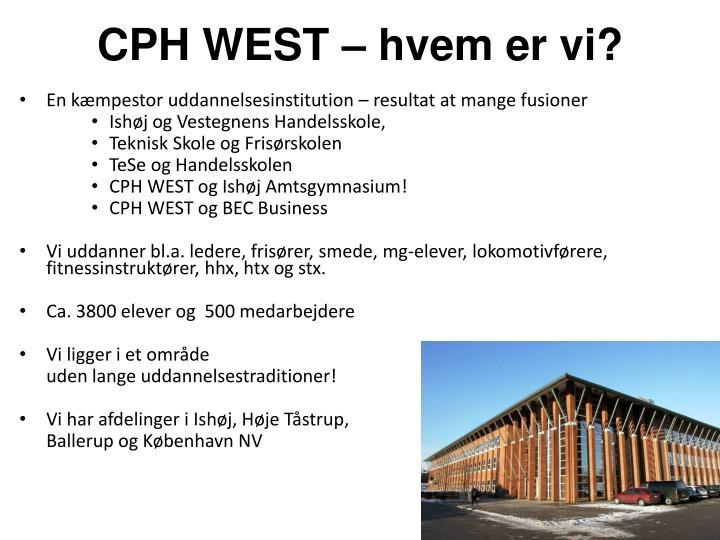 Cph west hvem er vi