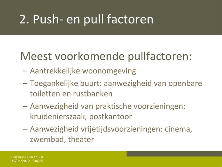 2. Push- en pull factoren