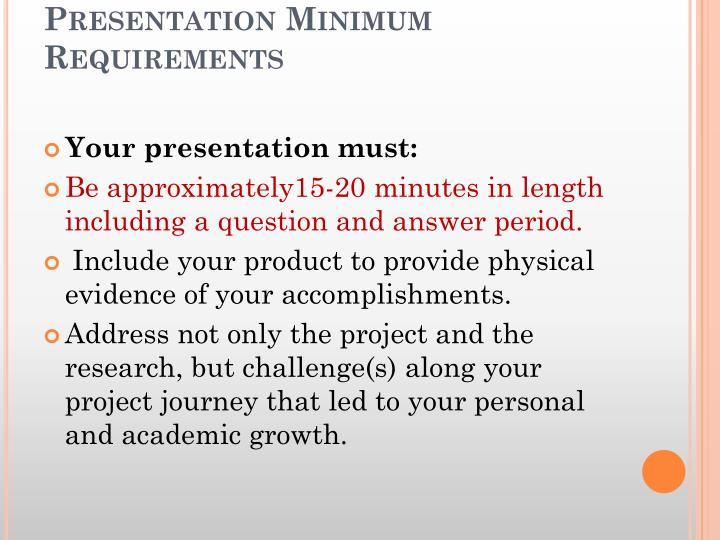 Presentation Minimum Requirements