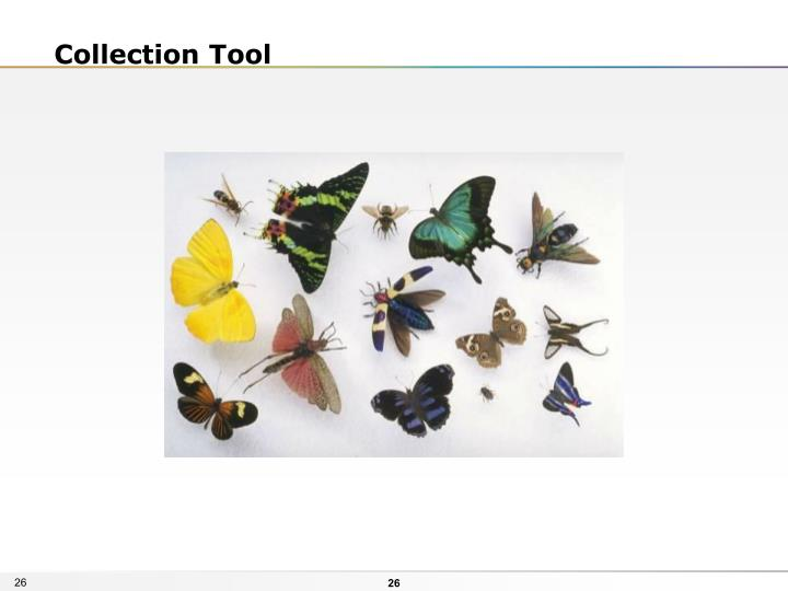 Collection Tool
