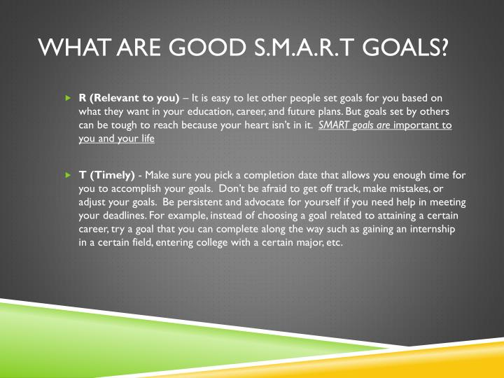 What are good S.M.A.R.T goals?