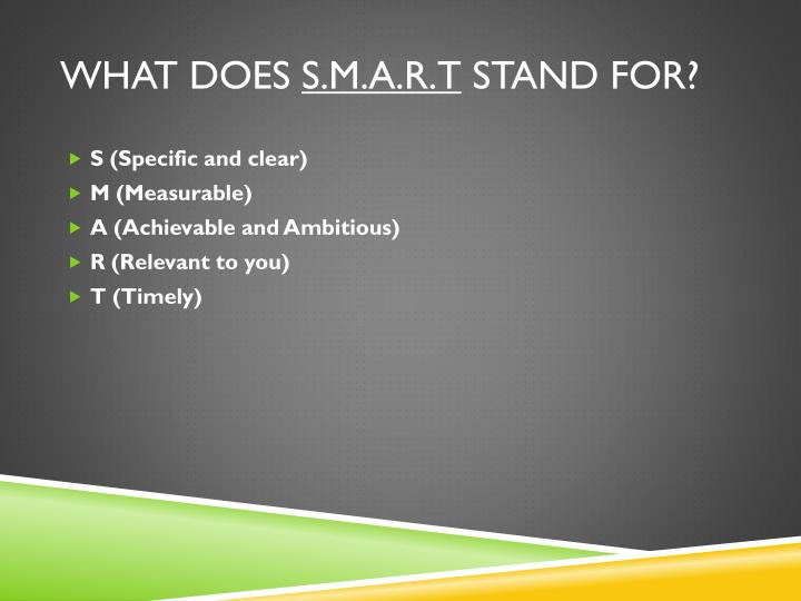 What does s m a r t stand for