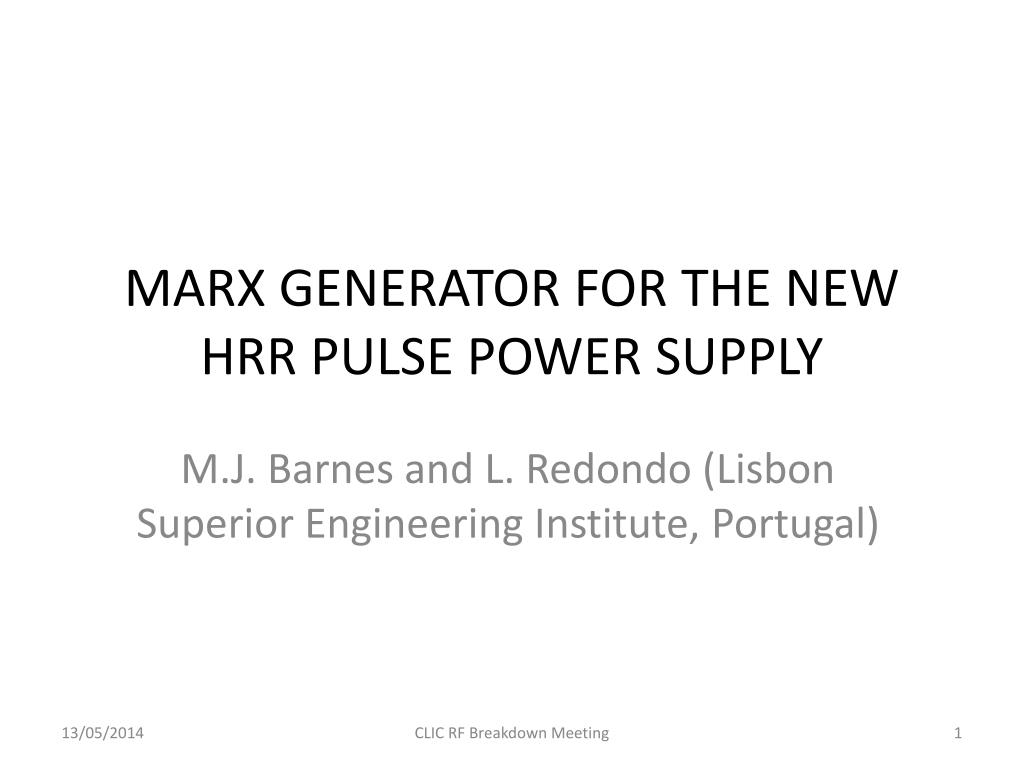 Ppt Marx Generator For The New Hrr Pulse Power Supply Powerpoint Circuit Project 12kv High Voltage N
