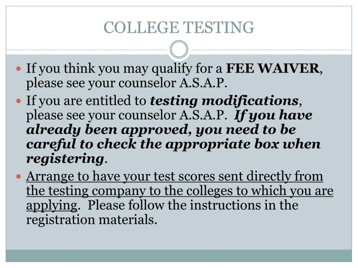 COLLEGE TESTING