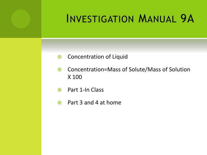 Investigation Manual 9A