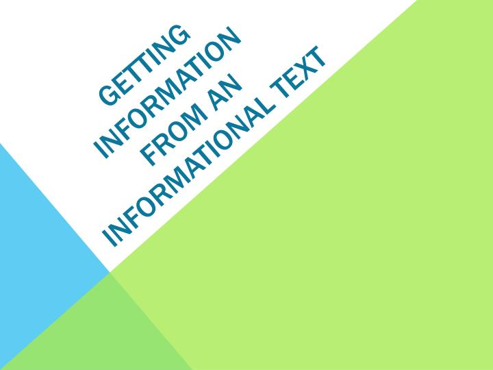 getting information from an informational text n.