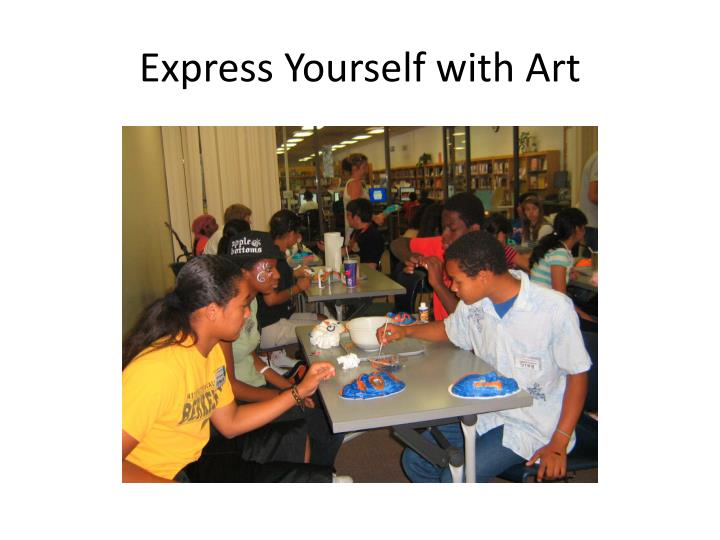 Express yourself with art