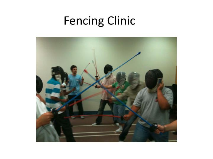 Fencing Clinic