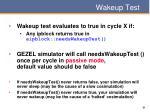 wakeup test