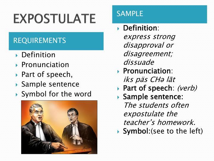 EXPOSTULATE. Definition; Pronunciation ...