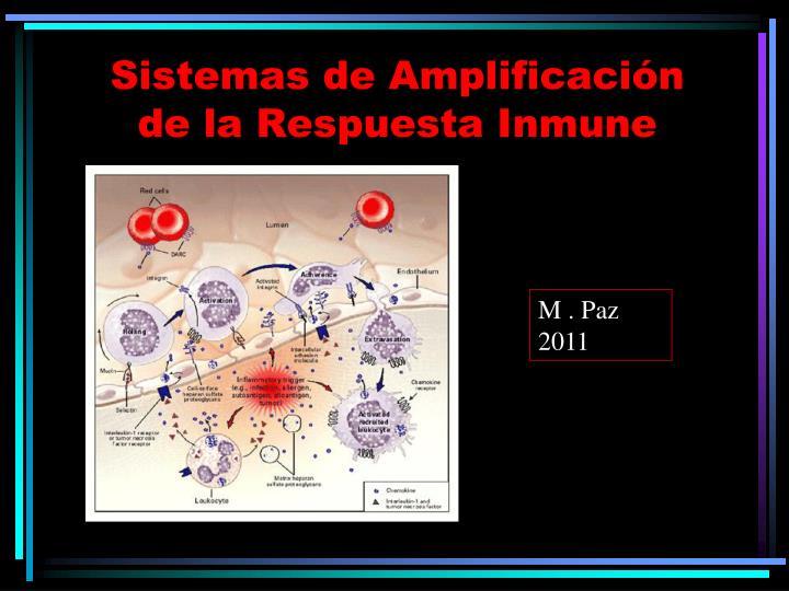Sistemas de amplificaci n de la respuesta inmune