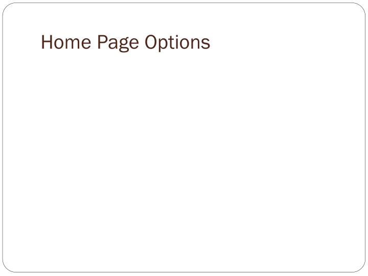 Home Page Options