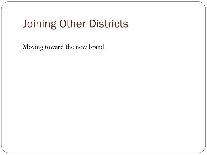 Joining Other Districts